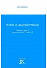 Women in leadership positions : Comparative study of businesswomen in the UK and the US