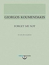 Γιώργος Κουμεντάκης, Forget Me Not: για σόλο άλτο σαξόφωνο