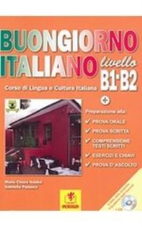 BUONGIORNO ITALIANO B1 + B2 STUDENTE (+ CD)