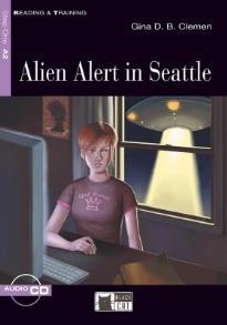 R&T. : ALIEN ALERT IN SEATTLE A2 (+ CD)