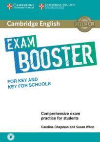 CAMBRIDGE ENGLISH EXAM BOOSTER KEY & KEY FOR SCHOOLS (+ AUDIO)
