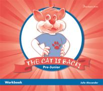 THE CAT IS BACK PRE-JUNIOR WORKBOOK