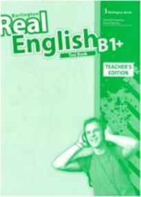 REAL ENGLISH B1+ TEACHER'S BOOK  TEST