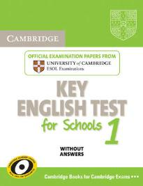 CAMBRIDGE KEY ENGLISH TEST FOR SCHOOLS 1 STUDENT'S BOOK