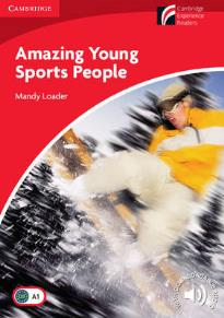 CAMBRIDGE DISCOVERY READERS 1: AMAZING YOUNG SPORTS PEOPLE (+ DOWNLOADABLE AUDIO) PB