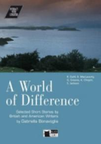 IWL : A WORLD OF DIFFERENCE (+ CD) , SELECTED SHORT STORIES BY BRITISH AND AMERICAN WRITERS