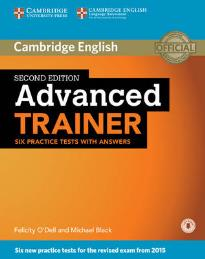 CAMBRIDGE ENGLISH ADVANCED TRAINER ( + ON LINE AUDIO) W/A 2ND ED