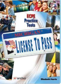 MICHIGAN LICENSE TO PASS ECPE PRACTICE TESTS