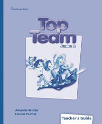 TOP TEAM JUNIOR A TEACHER'S BOOK  GUIDE
