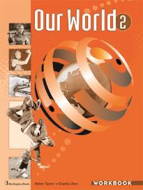 OUR WORLD 2 WORKBOOK