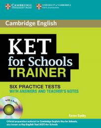 CAMBRIDGE ENGLISH KET FOR SCHOOLS TRAINER W/A (+ 2 CD)