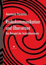 Risikokommunikation und Ubersetzen