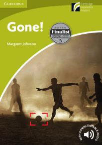 CAMBRIDGE DISCOVERY READERS STARTER: GONE! (+ DOWNLOADABLE AUDIO) PB