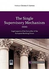 The Single Supervisory Mechanism (SSM)