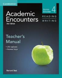 ACADEMIC ENCOUNTERS HUMAN BEHAVIOR READING & WRITING 4 TEACHER'S BOOK  MANUAL 2ND ED