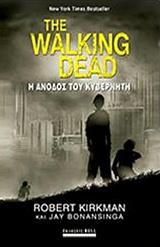 The Walking Dead: Η άνοδος του κυβερνήτη