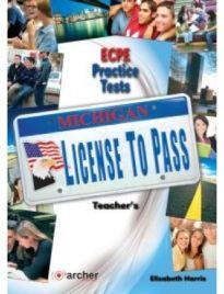 MICHIGAN LICENSE TO PASS ECPE PRACTICE TESTS TEACHER'S BOOK