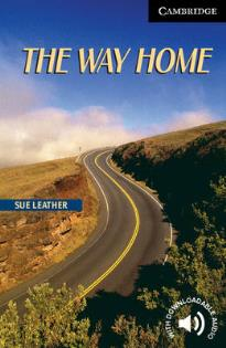CER 6: THE WAY HOME (+ DOWNLOADABLE AUDIO) PB