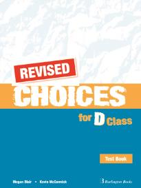CHOICES FOR D CLASS TEST REVISED