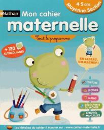 MON CAHIER D'ECOLE MATERNELLE MOYENNE SECTION (4-5 ANS)