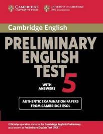 CAMBRIDGE PRELIMINARY ENGLISH TEST 5 STUDENT'S BOOK W/A