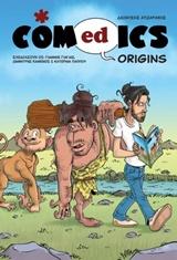 Comedics Origins