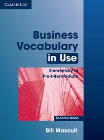 BUSINESS VOCABULARY IN USE ELEMENTARY + PRE-INTERMEDIATE STUDENT'S BOOK W/A 2ND ED
