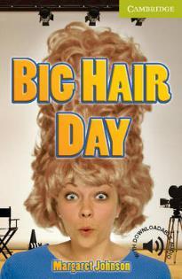CER STARTER: BIG HAIR DAY (+ DOWNLOADABLE AUDIO) PB