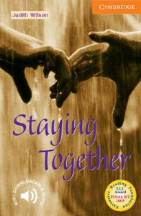 CER 4: STAYING TOGETHER (+ DOWNLOADABLE AUDIO) PB
