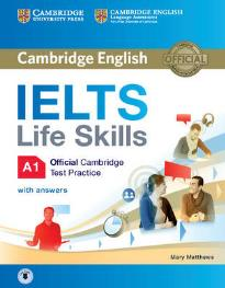 CAMBRIDGE IELTS LIFE SKILLS (+ ANSWERS + AUDIO)) A1 STUDENT'S BOOK