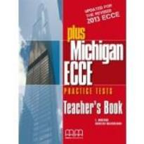 PLUS MICHIGAN ECCE PRACTICE TESTS TEACHER'S BOOK  (+ GLOSSARY) 2013 REVISED