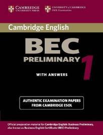 CAMBRIDGE BEC PRELIMINARY 1 STUDENT'S BOOK W/A