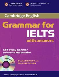 CAMBRIDGE GRAMMAR FOR IELTS STUDENT'S BOOK (+ CD) W/A