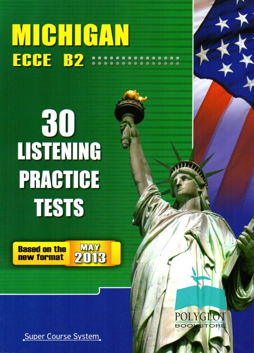 Michigan ECCE B2 30 Listening Practice Tests