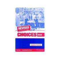 CHOICES ECCE TEACHER'S BOOK  WORKBOOK & COMPANION 2013 REVISED