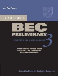 CAMBRIDGE BEC PRELIMINARY 3 STUDENT'S BOOK W/A