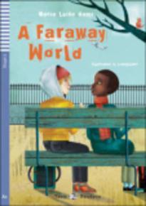 TEEN ELI READERS 2: A FARAWAY WORLD (+ CD)