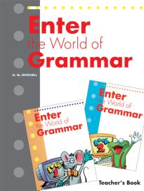 ENTER THE WORLD OF GRAMMAR 1 & 2 TEACHER'S BOOK