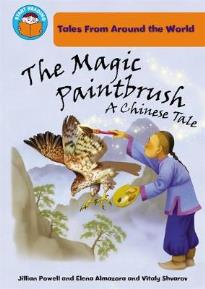 START READING : MAGIC PAINTBRUSH: A CHINESE TALE (TALES FROM AROUND THE WORLD) PB