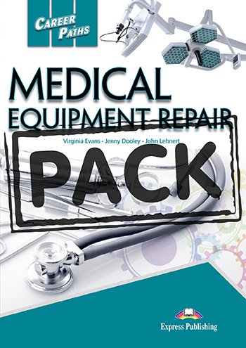 CAREER PATHS MEDICAL EQUIPMENT REPAIR TEACHER'S BOOK  PACK