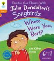 OXFORD READING TREE SONGBIRDS WHERE WERE YOU BERT? AND OTHER STORIES (STAGE 6) PB