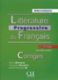 LITTERATURE PROGRESSIVE DU FRANCAIS INTERMEDIAIRE CORRIGES AVEC 650 ACTIVITES 2ND ED