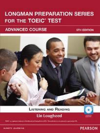 LONGMAN PREP. SERIES FOR THE TOEIC ADVANCED LISTENING & READING (+ CD) & ITEST W/AUDIO 5TH ED