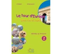 LE TOUR D'EUROPE 2 METHODE
