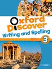 OXFORD DISCOVER 3 WRITING & SPELLING BOOK