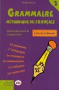 GRAMMAIRE METHODIQUE DU FRANCAIS 2 DELF A2 PROFESSEUR