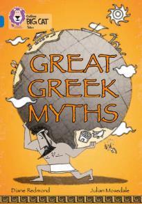 COLLINS BIG CAT : GREAT GREEK MYTHS BAND 16/SAPPHIRE: BAND 16/SAPPHIRE PHASE 7, BK. 11 PB