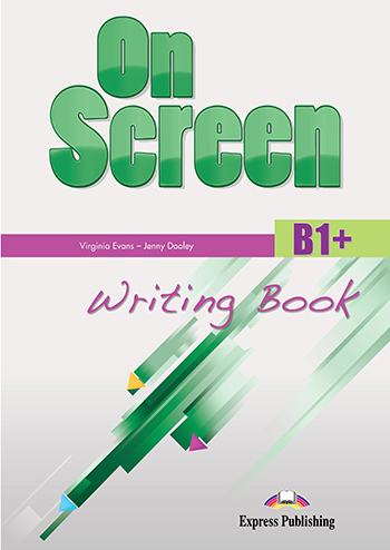ON SCREEN B1+ WRITING BOOK 2015 REVISED