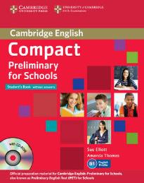 COMPACT PRELIMINARY FOR SCHOOLS STUDENT'S BOOK PACK (+ WORKBOOK + CD + CD-ROM)