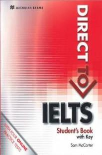 DIRECT TO IELTS STUDENT'S BOOK (+ KEY) + WEBCODE PACK